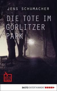 Cover Die Tote im Görlitzer Park