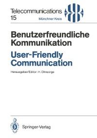 Cover Benutzerfreundliche Kommunikation / User-Friendly Communication