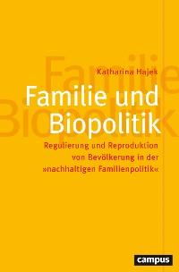 Cover Familie und Biopolitik
