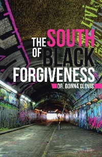 Cover The South of Black Forgiveness