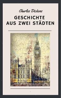 Cover Charles Dickens - Geschichte aus zwei Städten