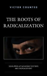 Cover The Roots of Radicalization