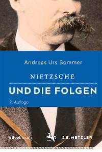 Cover Nietzsche und die Folgen