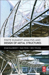 Cover Finite Element Analysis and Design of Metal Structures
