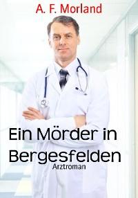 Cover Ein Mörder in Bergesfelden