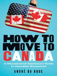 Cover How to Move to Canada