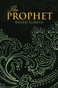 Cover THE PROPHET (Wisehouse Classics Edition)