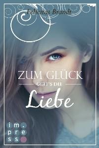 Cover Lillian 1: Zum Glück gibt's die Liebe