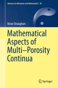 Cover Mathematical Aspects of Multi-Porosity Continua