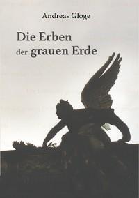 Cover Die Erben der grauen Erde