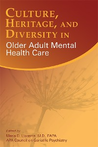 Cover Culture, Heritage, and Diversity in Older Adult Mental Health Care