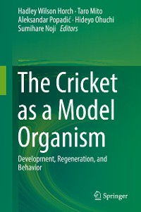 Cover The Cricket as a Model Organism