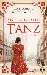 Cover Bis zum letzten Tanz