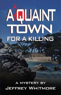 Cover A Quaint Town for a Killing