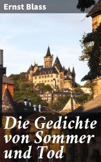 Cover Die Gedichte von Sommer und Tod