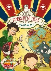 Cover Die Schule der magischen Tiere 7: Wo ist Mr. M?