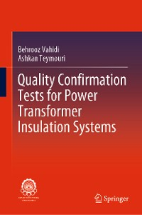 Cover Quality Confirmation Tests for Power Transformer Insulation Systems