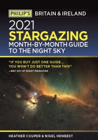 Cover Philip's 2021 Stargazing Month-by-Month Guide to the Night Sky in Britain & Ireland