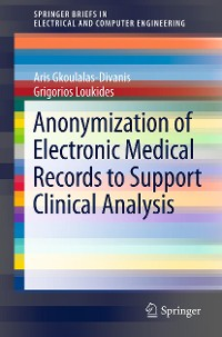 Cover Anonymization of Electronic Medical Records to Support Clinical Analysis