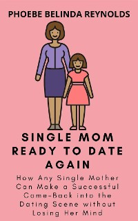 Cover Single Mom Ready to Date Again