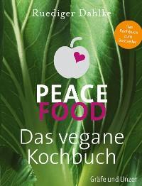Cover Peace Food - Das vegane Kochbuch