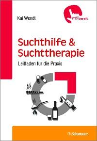 Cover Suchthilfe und Suchttherapie