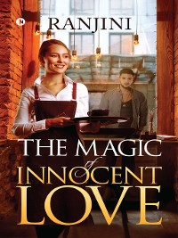 Cover The Magic of Innocent Love