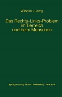 Cover Das Rechts-Links-Problem im Tierreich und beim Menschen