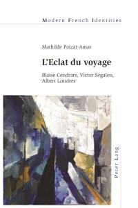 Cover L'Eclat du voyage