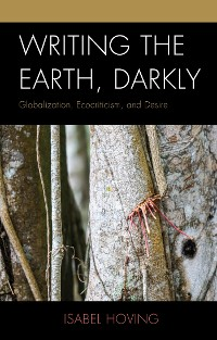Cover Writing the Earth, Darkly