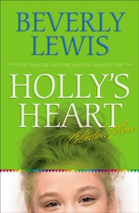 Cover Holly's Heart Collection Three