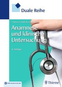 Cover Duale Reihe Anamnese und Klinische Untersuchung