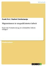 Cover Migrantinnen in unqualifizierter Arbeit
