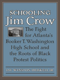 Cover Schooling Jim Crow
