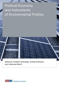 Cover Political Economy and Instruments of Environmental Politics