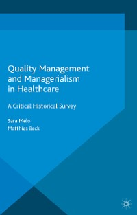 Cover Quality Management and Managerialism in Healthcare