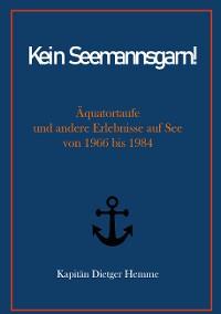 Cover Kein Seemannsgarn!