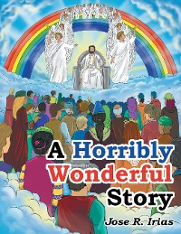 Cover A Horribly Wonderful Story