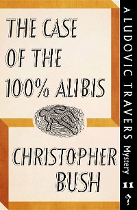Cover The Case of the 100% Alibis