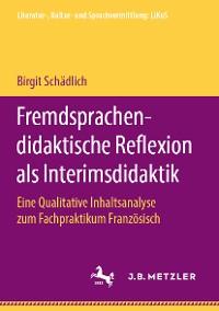 Cover Fremdsprachendidaktische Reflexion als Interimsdidaktik