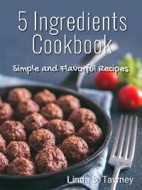 Cover 5 Ingredients Cookbook