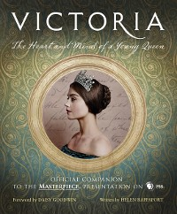 Cover Victoria: The Heart and Mind of a Young Queen