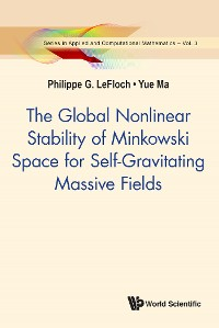 Cover Global Nonlinear Stability Of Minkowski Space For Self-gravitating Massive Fields, The