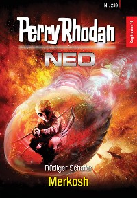 Cover Perry Rhodan Neo 239: Merkosh