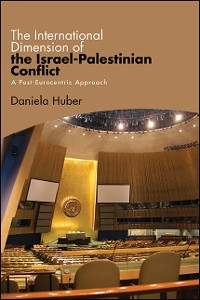 Cover International Dimension of the Israel-Palestinian Conflict, The