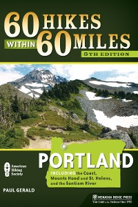 Cover 60 Hikes Within 60 Miles: Portland