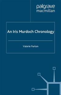 Cover An Iris Murdoch Chronology