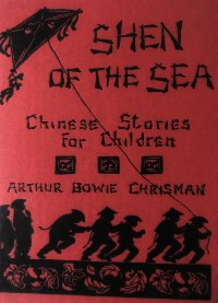 Cover Shen of The Sea: Chinese Stories for Children
