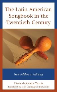 Cover The Latin American Songbook in the Twentieth Century