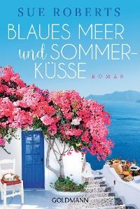 Cover Blaues Meer und Sommerküsse
